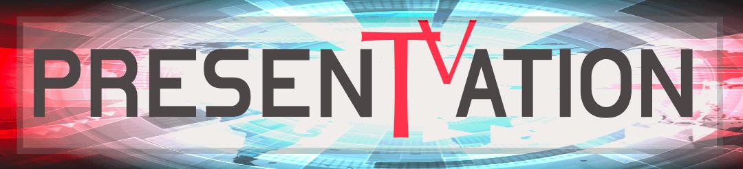 Presentation TV